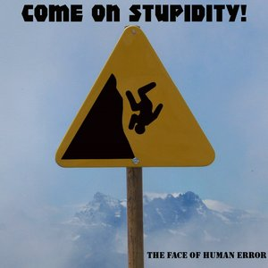 Image for 'Come On Stupidity!'