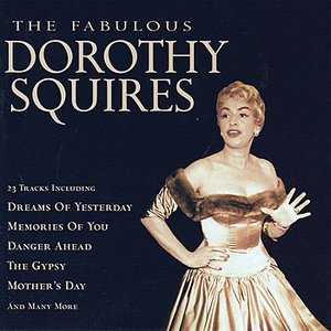 Image for 'The Fabulous Dorothy Squires'