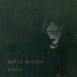 Image for 'Matti Kovler Songs and Orchestral Music'