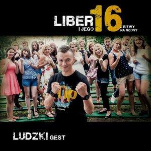 Image for 'Liber I Jego 16 Z Bitwy na Glosy - Ludzki Gest'