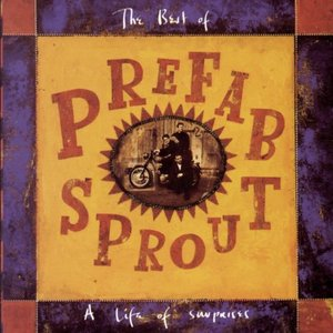 """The Best of Prefab Sprout: A Life of Surprises""的封面"