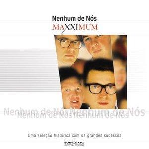 Imagen de 'Maxximum - Nenhum De Nós'