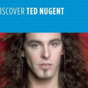 Image for 'Discover Ted Nugent'
