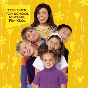 Image for 'Too Cool For School Mixtape For Kids'