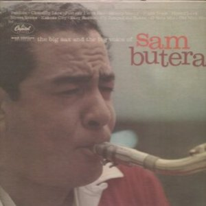 Image for 'The Big Sax and the Big Voice of Sam Butera'