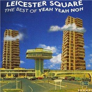Image for 'Leicester Square: The Best of Yeah Yeah Noh'