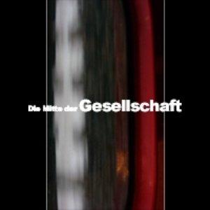 Image for 'Die Mitte der Gesellschaft'