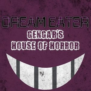 Image for 'Gengar's House of Horror'