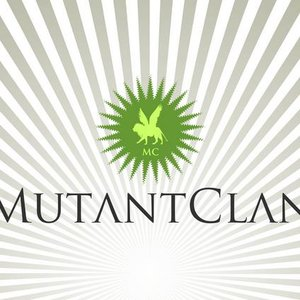 Image for 'Mutant Clan'