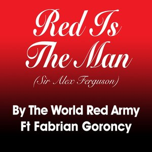 Image for 'Red Is the Man (feat. Fabrian Goroncy) [Sir Alex Ferguson]'