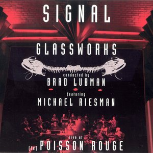 Image for 'Glassworks + Music in Similar Motion (Signal feat. conductor: Brad Lubman, keyboards: Michael Riesman)'
