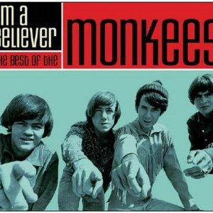 Image for 'I'm a Believer: the Best of the Monkees'