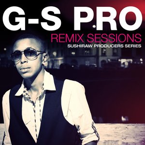 Image for 'G-S Pro Remix Sessions'