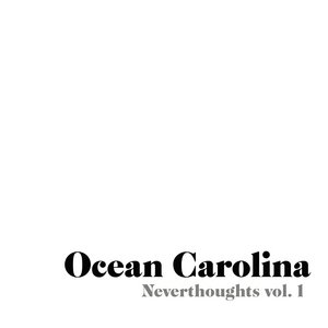 Image for 'Neverthoughts Vol. 1'