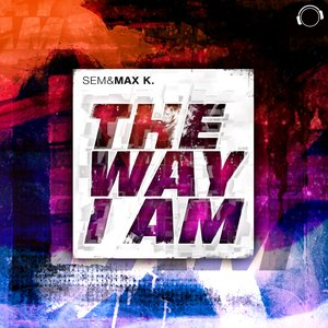 Image for 'The Way I Am (feat. Max K.) (Single Edit)'