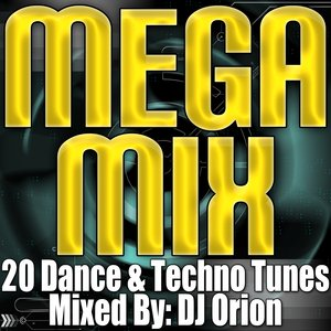 Image for 'Mega Mix - 20 Dance & Techno Tunes (Remixed & Mashed Up)'