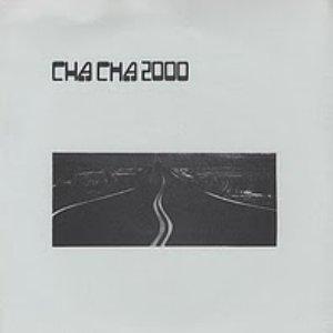 Image for 'Cha Cha 2000'