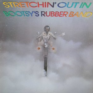Immagine per 'Stretchin' Out In Bootsy's Rubber Band'