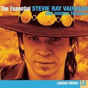 Bild för 'The Essential Stevie Ray Vaughan And Double Trouble 3.0'