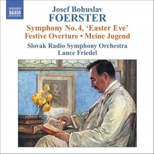 Image for 'FOERSTER: Festival Overture, Op. 7 / My Youth Op. 44'