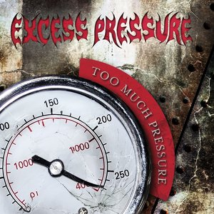 Image for 'Too Much Pressure'