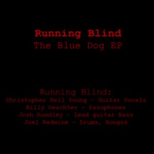 Image for 'Running blind - The Blue Dog EP (2005)'