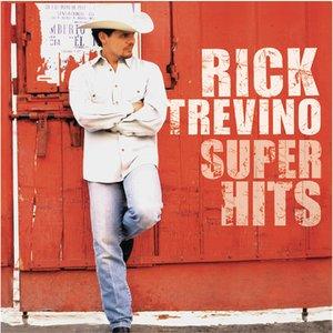 """""""Rick Trevino - Super Hits""""的封面"""