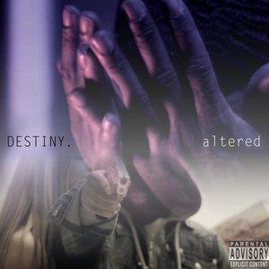 Bild für 'DESTINY. altered'