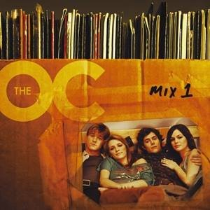 Image for 'Music from the O.C., Mix 1 (Music from the TV Series)'