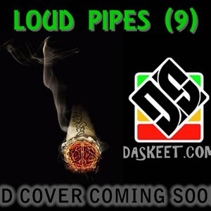 Image for 'Loud Pipes (9)'