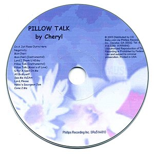 Image for 'Pillow Talk by Cheryl'