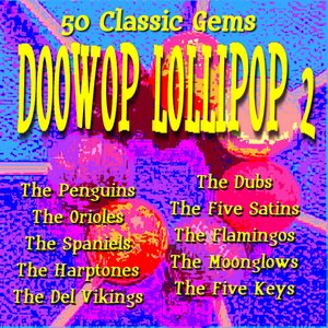 Image for 'Doowop Lollipop 2 - 50 Classic Gems'