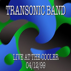 Image for 'Transonic Band Live at the Cooler 4/12/99'