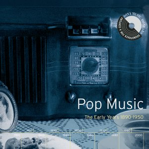 Image for 'Pop Music: The Early Years 1890-1950'