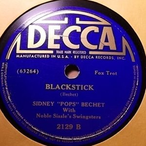 """Image for 'Sidney """"Pops"""" Bechet with Noble Sissle's Swingsters'"""