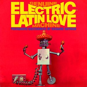 Image for 'Genuine Electric Latin Love Machine'