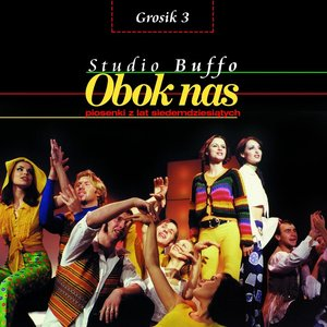 Image for 'Grosik 3 - Obok Nas, Piosenki Z Lat 70-tych'