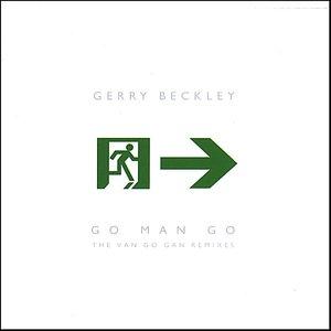 Image for 'Go Man Go (The Van Go Gan Remixes)'