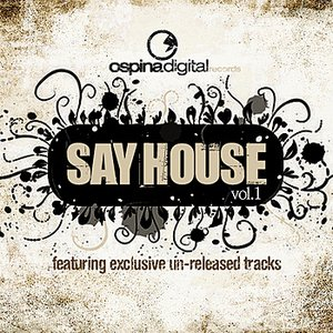 Image for 'Say House Vol. 1'