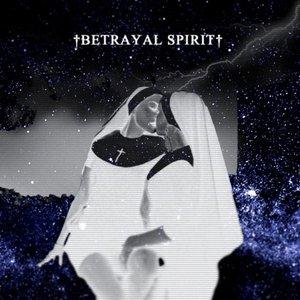 Bild för '†Betrayal Spirit†'