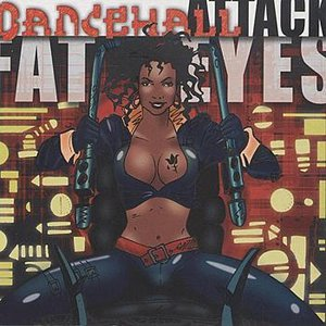 Image for 'Fat Eyes presents Dancehall Attack'