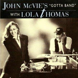 Image for 'John Mc Vie's Gotta Band with Lola Thomas'