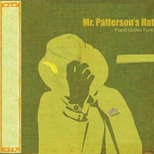 Image for 'Mr. Patterson's Hat'
