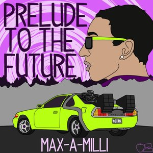 Image for 'Max-a-Milli'