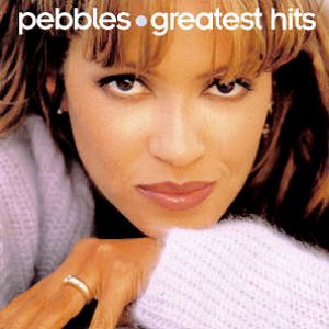 Image for 'Greatest Hits:  Pebbles'