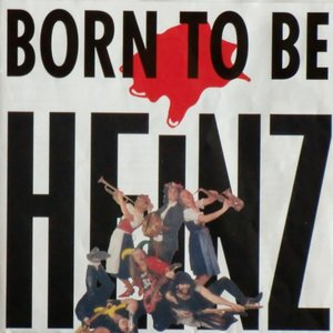 Immagine per 'Born to be Heinz'