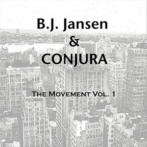 Image for 'B.J. Jansen & Conjura (The Movement Vol. 1) Digital'