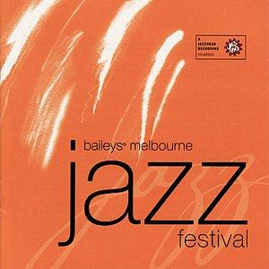 Image for 'Baileys® Melbourne Jazz Festival 2001'