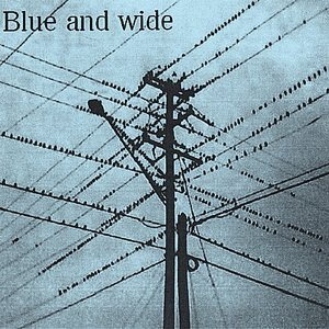 Image for 'Blue and Wide'