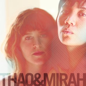 Image for 'Thao & Mirah'